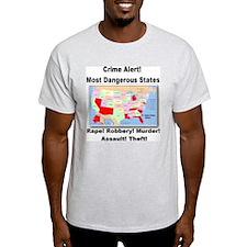 Most Dangerous States! T-Shirt