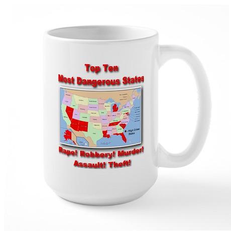 Most Dangerous States Large Mug