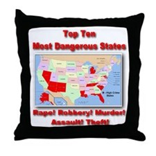 Most Dangerous States Throw Pillow