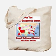 Most Dangerous States Tote Bag