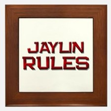 jaylin rules Framed Tile