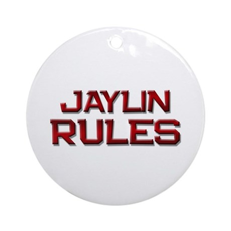 jaylin rules Ornament (Round)