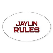 jaylin rules Oval Decal