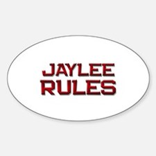 jaylee rules Oval Decal