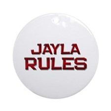 jayla rules Ornament (Round)
