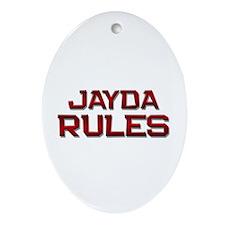 jayda rules Oval Ornament