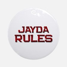 jayda rules Ornament (Round)