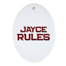 jayce rules Oval Ornament