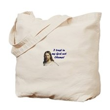 I trust in My God not Obama Tote Bag
