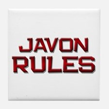 javon rules Tile Coaster