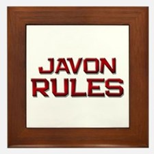 javon rules Framed Tile