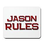 jason rules Mousepad