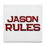 jason rules Tile Coaster