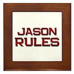 jason rules Framed Tile
