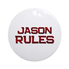 jason rules Ornament (Round)