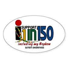 I Support 1 In 150 & My Nephew Oval Decal