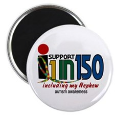 I Support 1 In 150 & My Nephew Magnet