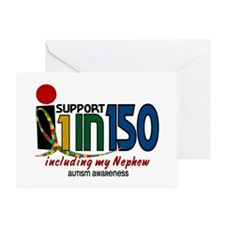 I Support 1 In 150 & My Nephew Greeting Card
