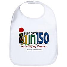 I Support 1 In 150 & My Nephews Bib