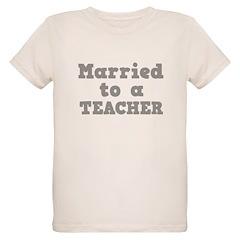 Married to a Teacher T-Shirt