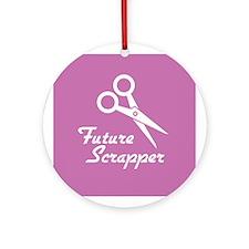 Future Scrapper Ornament (Round)