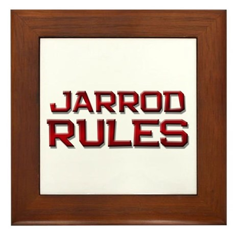 jarrod rules Framed Tile