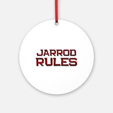 jarrod rules Ornament (Round)