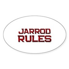 jarrod rules Oval Decal