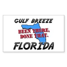 gulf breeze florida - been there, done that Sticke