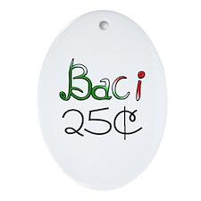 Baci 25 Cents Oval Ornament