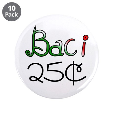 """Baci 25 Cents 3.5"""" Button (10 pack)"""