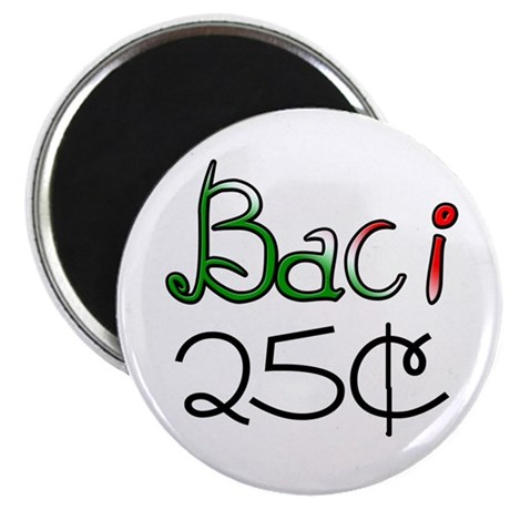 """Baci 25 Cents 2.25"""" Magnet (100 pack)"""