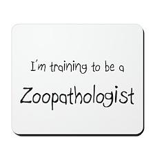 I'm training to be a Zoopathologist Mousepad