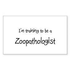 I'm training to be a Zoopathologist Decal