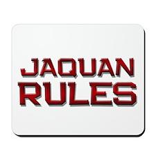 jaquan rules Mousepad