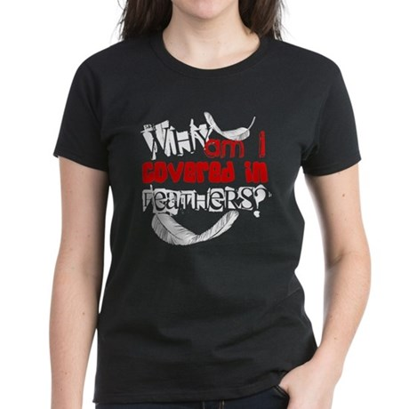 Covered In Feathers Women's Dark T-Shirt