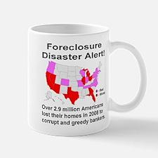 Foreclosure Disaster Alert! Mug