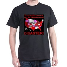 Foreclosure Is A National Dis T-Shirt