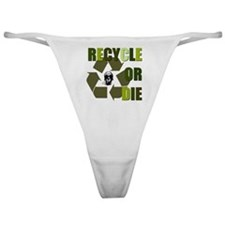 Recycle or Die Classic Thong
