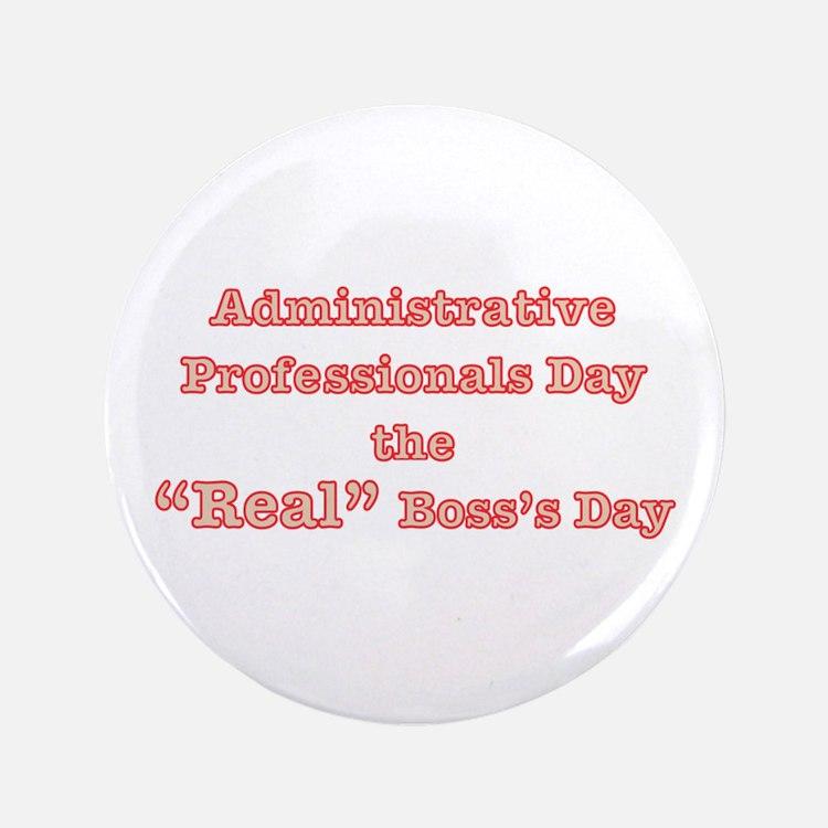 "Admin. Professionals Day 3.5"" Button"