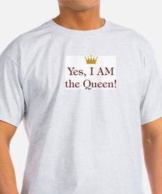 Yes I Am Queen T-Shirt