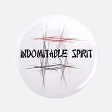 "Martial Arts Indomitable Spirit 3.5"" Button"