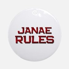 janae rules Ornament (Round)