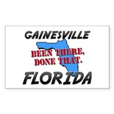 gainesville florida - been there, done that Sticke