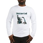 This Is How I Roll Long Sleeve T-Shirt