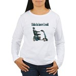 This Is How I Roll Women's Long Sleeve T-Shirt