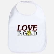 LOVE IS GOoD Bib