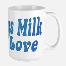 Mommys Milk Mug