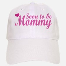 Soon to be Mommy Baseball Baseball Cap