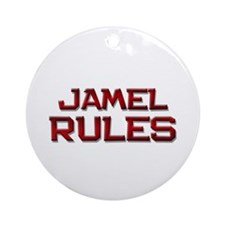 jamel rules Ornament (Round)